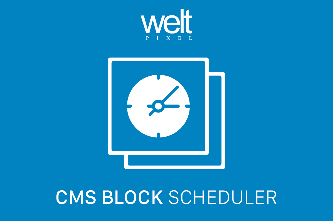 CMS - Block Scheduler & Targeting For Magento 2 - Plugins & Extensions