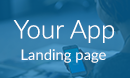 Your App | Landing page