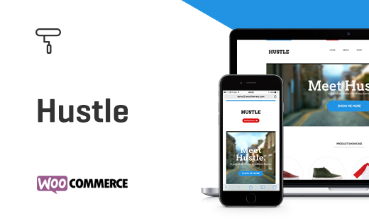 Hustle - A  WooCommerce-powered Store Theme by WooThemes