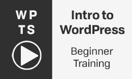 Introduction to WordPress - Video Training