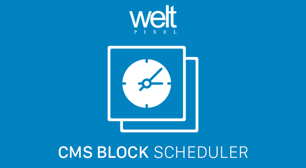 CMS Block Scheduler & Targeting For Magento 2